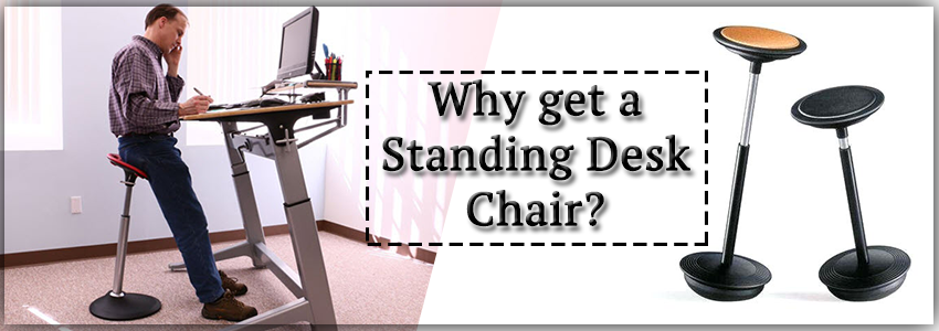 Why-get-a-Standing-Desk-Chair-image