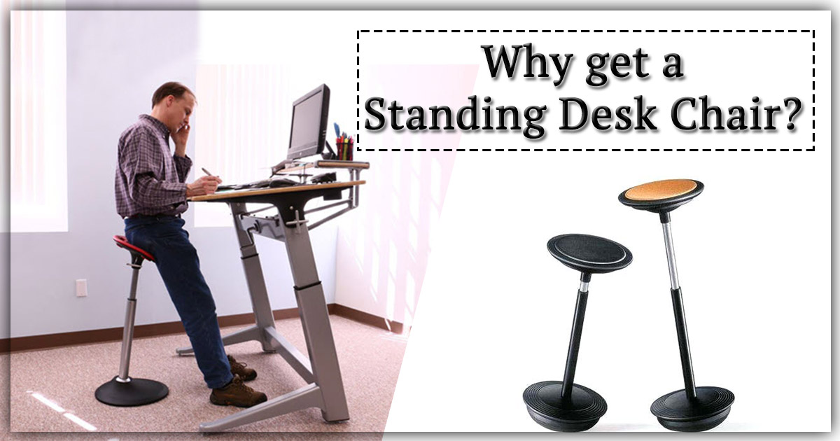 Why get a Standing Desk Chair image
